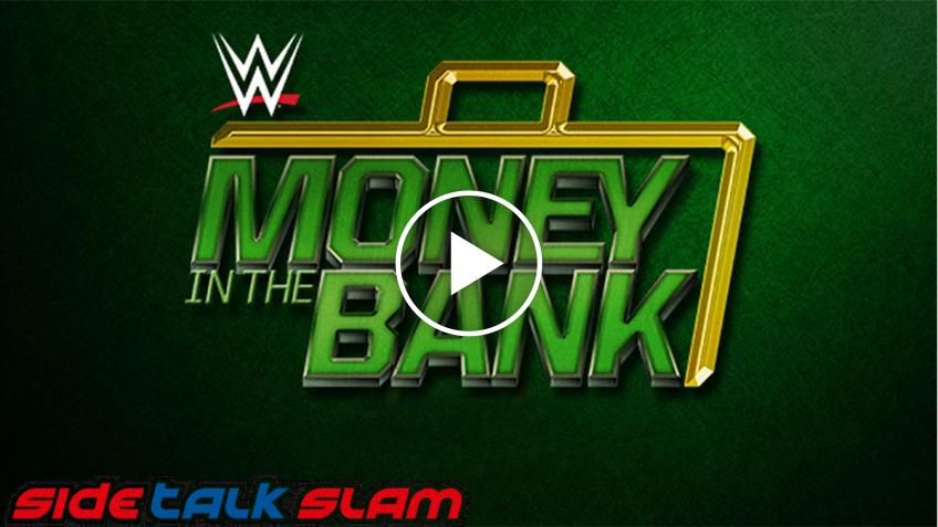 SideTalk Slam #52 - Pronostici per Money In The Bank
