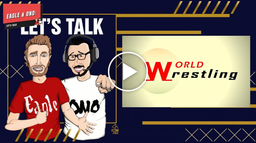 World Wrestling e Eagle & Ono: Let's Talk ADESSO insieme in LIVE su YouTube! *VIDEO*