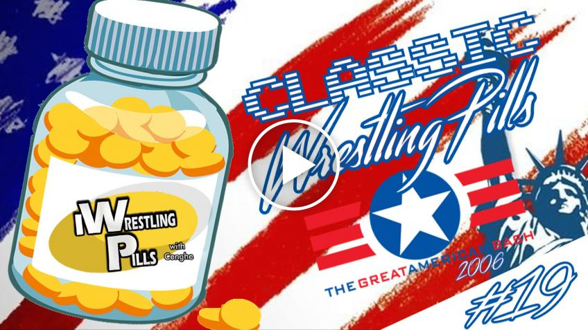 "Classic WrestlingPills #19 ""The Great American Bash 2006"" - VIDEO"