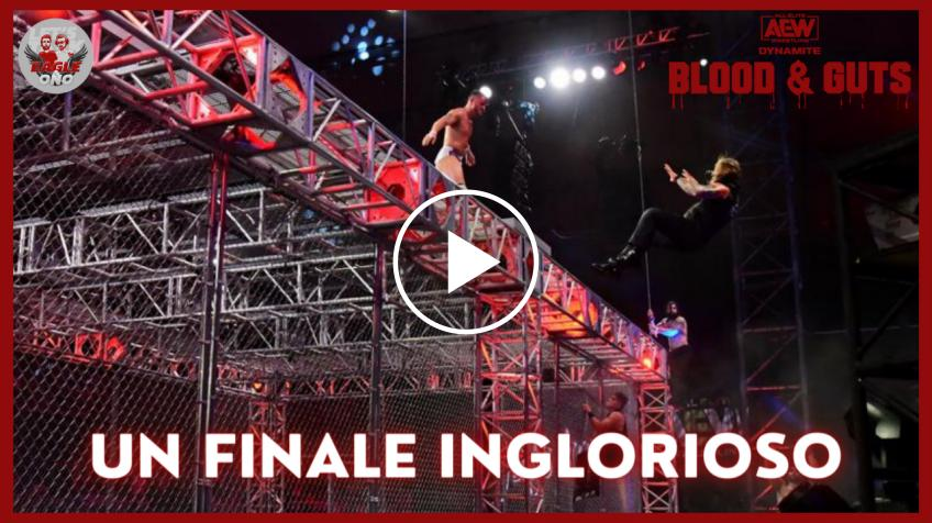 AEW Blood & Guts 2021: Un finale inglorioso - VIDEO