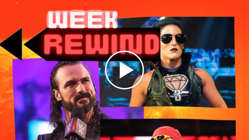 Week Rewind #8: Drew McIntyre, Tessa Blanchard, Hulk Hogan... - VIDEO