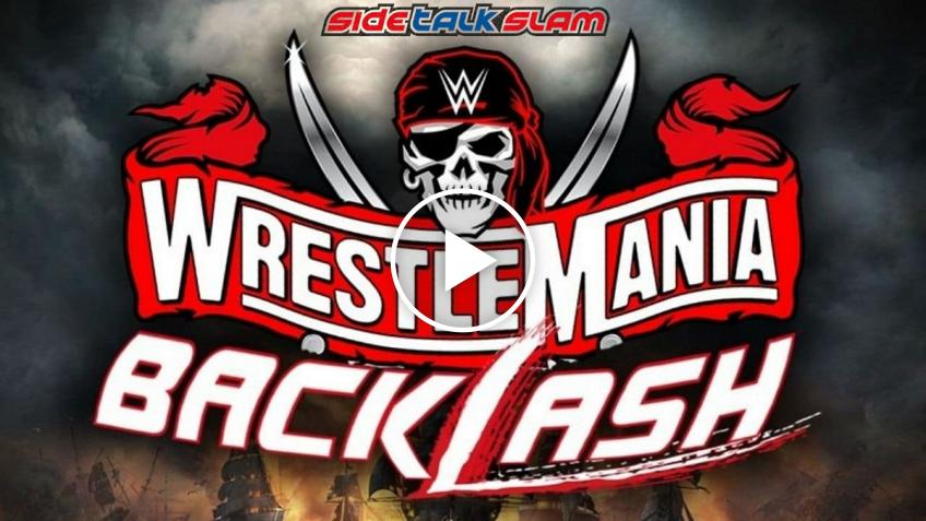 SideTalk Slam #101 - Pronostici per WrestleMania BackLash