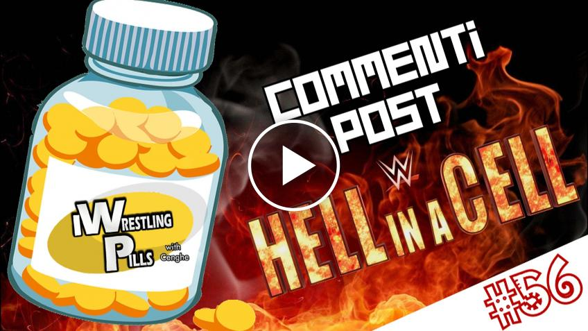 """WrestlingPills #54 """"Hell in a Cell 2021"""" - VIDEO"""