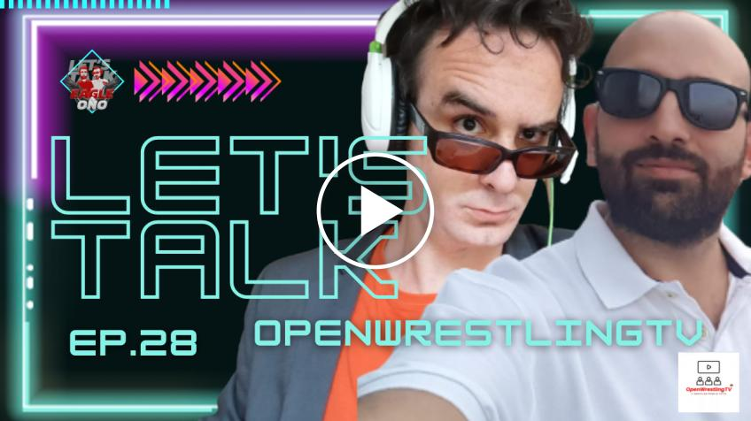 Eagle & Ono Let's Talk #28 | Open Challenge - VIDEO