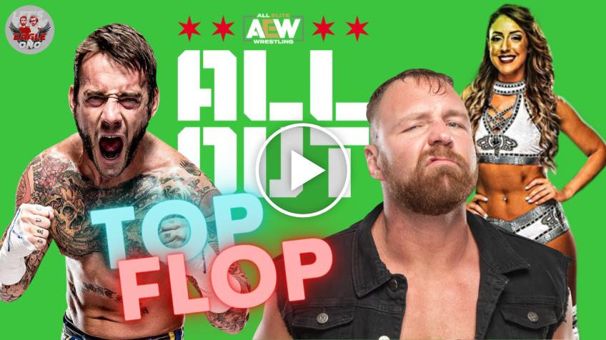 AEW All Out 2021: Top & Flop - VIDEO