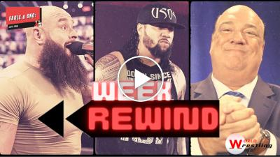 Week Rewind #2: Paul Heyman, Big E, Charly Caruso... - VIDEO